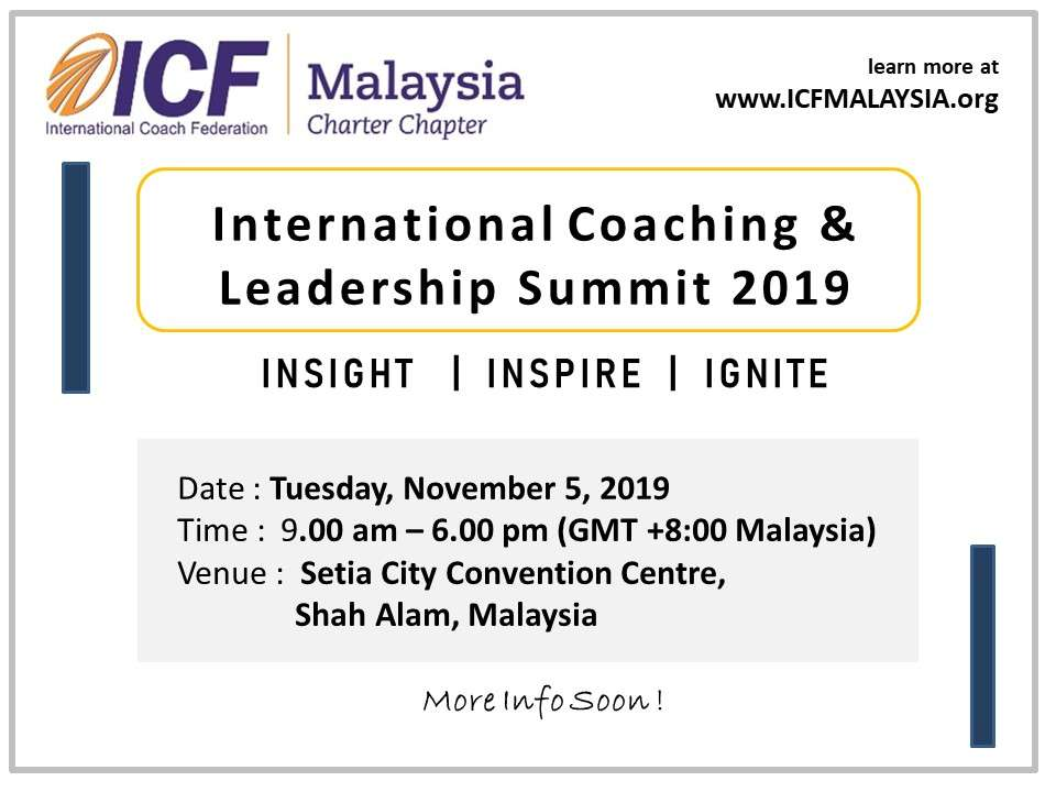 ICF Malaysia International Coaching & Leadership Summit 2019